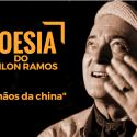 #PoesiaDoOdilonRamos - Nas mãos da china