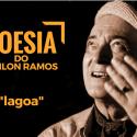 #PoesiaDoOdilonRamos – Lagoa