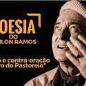 #PoesiaDoOdilonRamos – Oração e contra-oração o Negro do Pastoreio