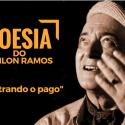 #PoesiaDoOdilonRamos - Mostrando o Pago