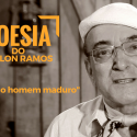 #PoesiaDoOdilonRamos – Reflexão do Homem Maduro
